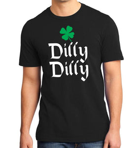 Dilly Dilly St. Patricks Day T-Shirt