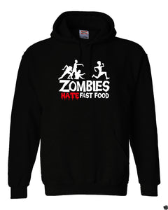 """Zombies Hate Fast Food"" Fleece Hoodie"