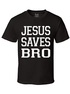 Jesus Saves Bro Graphic Print T-Shirt