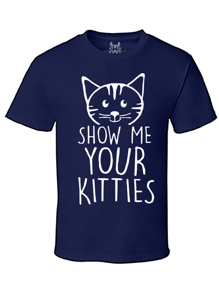 Show Me Your Kitties Graphic Print T-Shirt