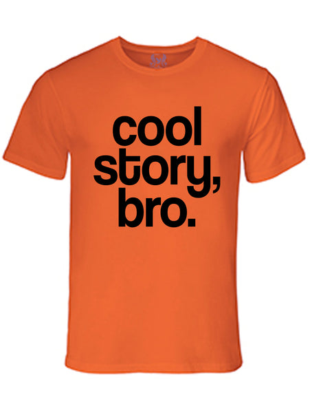 Cool Story Bro Graphic Print T-Shirt