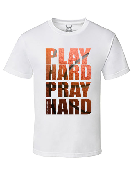 Play Hard Pray Hard Digital Print T-Shirt