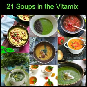 Vitamix Soup Recipes Made in Minutes