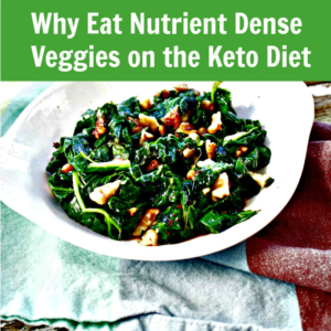 The Most Nutrient Dense Vegetables for the Keto Diet