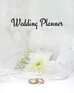 Wedding Planner: Wedding Journal Organizer for Brides and Grooms to be to dream of special day, Worksheets Checklists