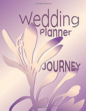 "Load image into Gallery viewer, Wedding Planner Journey: 8.5 x 11"" 120 Pg Worksheets Checklists Budget Plan"