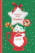 Load image into Gallery viewer, World's Best Teacher: Green Red Santa Hot Cocoa Mug Theme / 6x9 Daily To Do List Notebook and Christmas Card for Teacher Combo / Teacher Planner Gift For Christmas