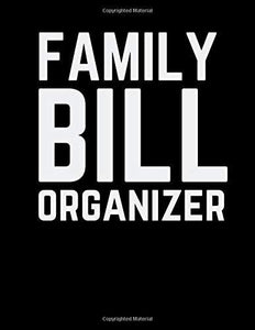Family Bill Organizer: Finance Monthly & Weekly Budget Planner Expense Tracker Pay, Simple Home Budgeting Calendar, Personal Planning Checklist, ... Financial Balance Keeper (Best Business)