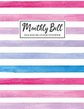 Load image into Gallery viewer, Monthly Bill Tracker Organizer Notebook: Colorful Drawn Cover, Monthly Bill Payment Checklist Planner and Due Date Organizer Plan for Your Expenses, ... Payment Tracker Log Amount Column)
