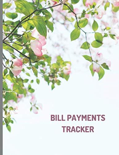 Bill payments tracker: Simple Monthly Bill Payment Checklist Tracker Log Book, Organizer, Planner ; Bills Due Calendar;Money Debt; Family Budgeting; Financial Planning Journey Notebook