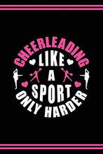 Load image into Gallery viewer, Cheerleader Journal Girls Cheerleading Diary: Blank Lined Notebook + Goals and Wish List | Black Cover with Pink Bow & Cheerleading Like A Sport Only Harder