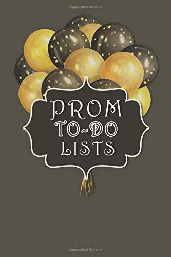 Prom To-Do Lists Gold Black Mask Balloons: 6x9 Inch 100 Pages To-Do Lists Fun Teen School Dance Planner