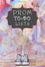 Load image into Gallery viewer, Prom To-Do Lists Planner Checklists For The School Prom: 6x9 Inch 100 Pages To-Do Lists and Check Boxes Prom Pop Culture Cover