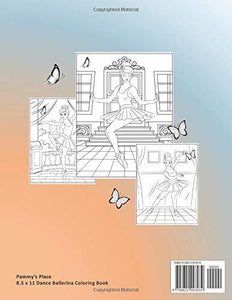 Dance Ballerina Coloring Book: 44 Pages to Color of Beautiful Dancing Ballerinas and Pretty Butterflies for Girls Ages 4-8 to Adult