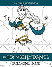 Load image into Gallery viewer, The Joy of Belly Dance Coloring Book