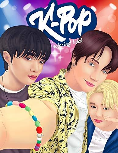 KPOP Coloring Book: A Collection Of Portraits And Dance Scenes Of The Kpop Idols. (BTS, TXT, EXO, Stray Kids, GOT7, NCT, SEVENTEEN, ONEUS, Monsta X, Ateez)