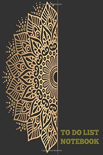 TO DO LIST NOTEBOOK: Daily to do list organizer with priority checklists & Dot Grid Matrix Pages with Golden Black Mandala Cover