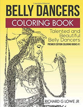 Load image into Gallery viewer, Belly Dancers Coloring Book: Talented and Beautiful Belly Dancers (Coloring Books) (Volume 1)