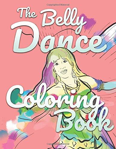 The Belly Dance Coloring Book
