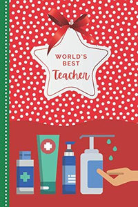 World's Best Teacher: Green Red Hand Sanitizer Theme / 6x9 Daily To Do List Notebook and Christmas Card for Teacher Combo / Teacher Planner Gift For Christmas