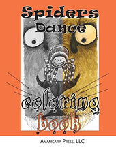Load image into Gallery viewer, Spiders Dance: Coloring Book