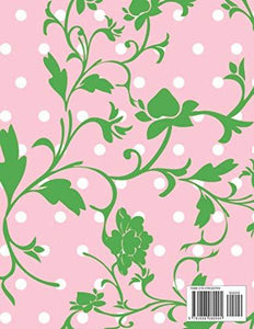 Wedding Planner: Pink Polka Dot Green Floral Vines Organizer For The Bride To Be To Plan The Perfect Wedding. Checklist, Packing List, Vision Board, Easy To Use