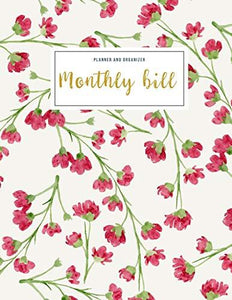 Monthly Bill Planner and Organizer: life and budget planner | 3 Year Calendar 2020-2022 Budgeting Planer with income list,Weekly expense tracker ,Bill ... Flower Design (Financial Planner Budget Book)