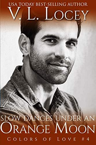 Slow Dances Under an Orange Moon (Colors of Love Book 4)