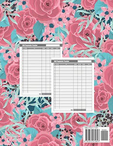 Monthly Bill Planner: Flower Pink Roses Cover | Bill Payment Checklist and Bill Tracker Log Book Organizer Planner Money Debt Family Budgeting Financial