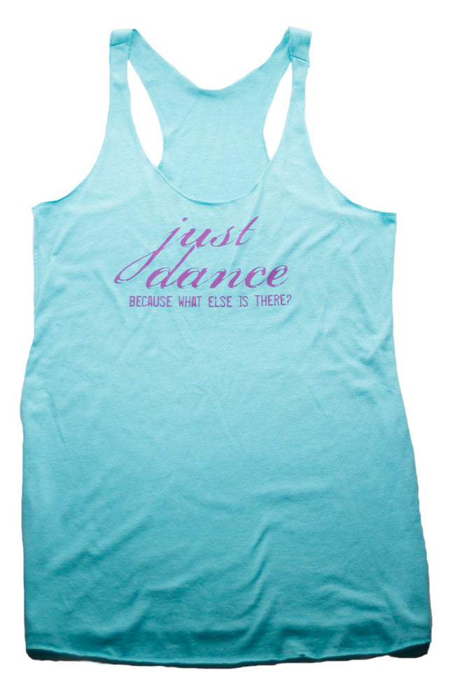Covet Dance Just Dance Because What Else Is There Tank