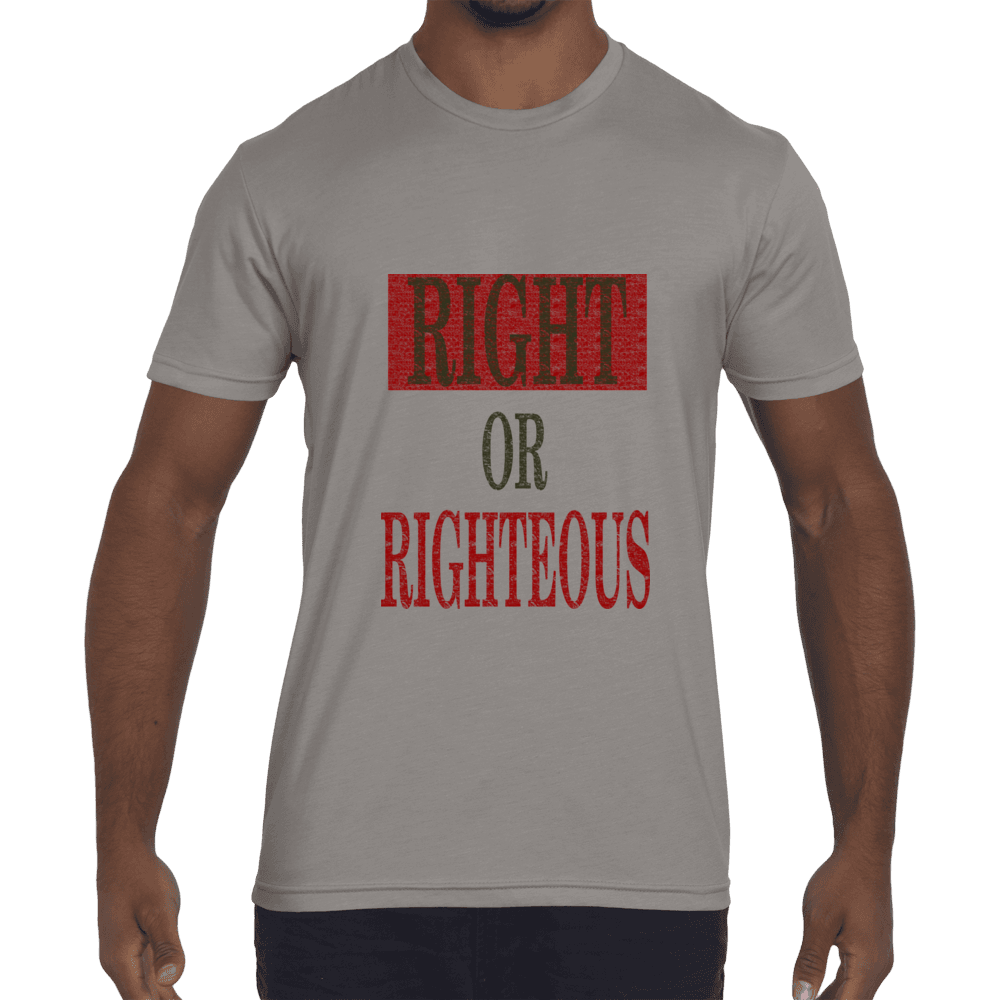 Right or Righteous