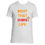 1502506881-bout_that_christ_life_v3-final-bella-canvas--3001c-10x14.png