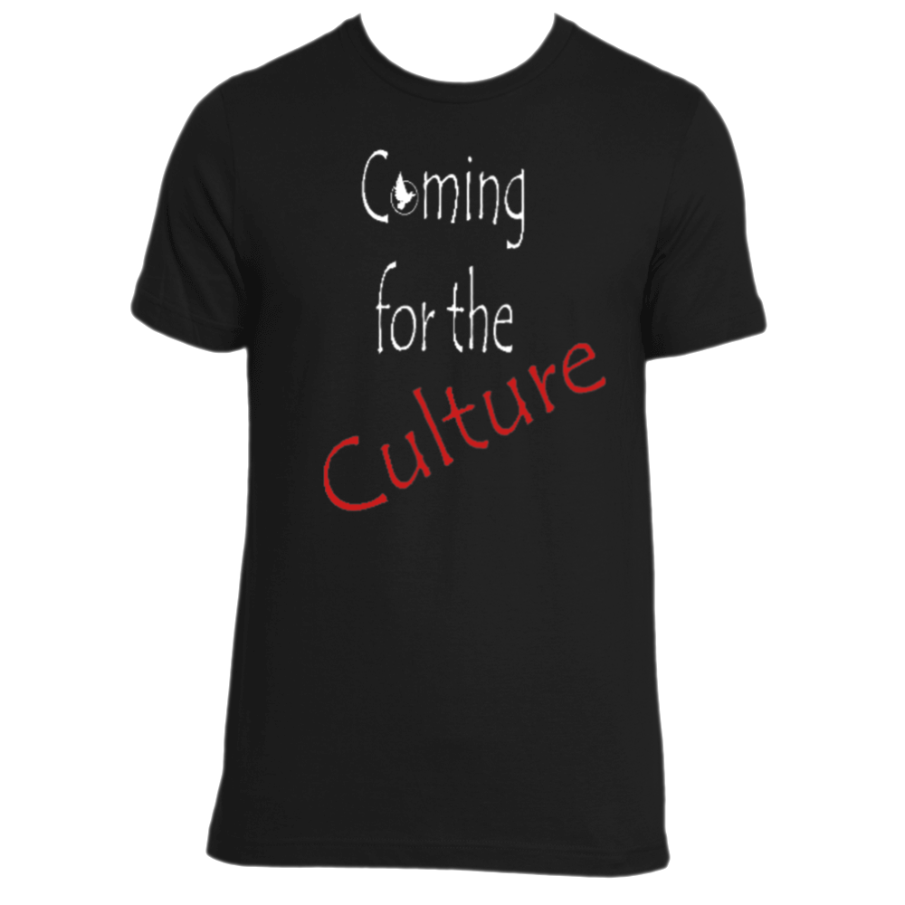 Coming For The Culture tee