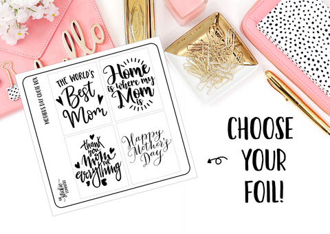 FOILED - Mother's Day Quote Box Overlays - thestickiecommittee