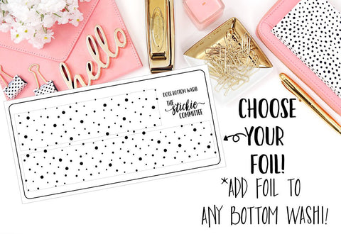 FOILED - Dots Bottom Washi - thestickiecommittee
