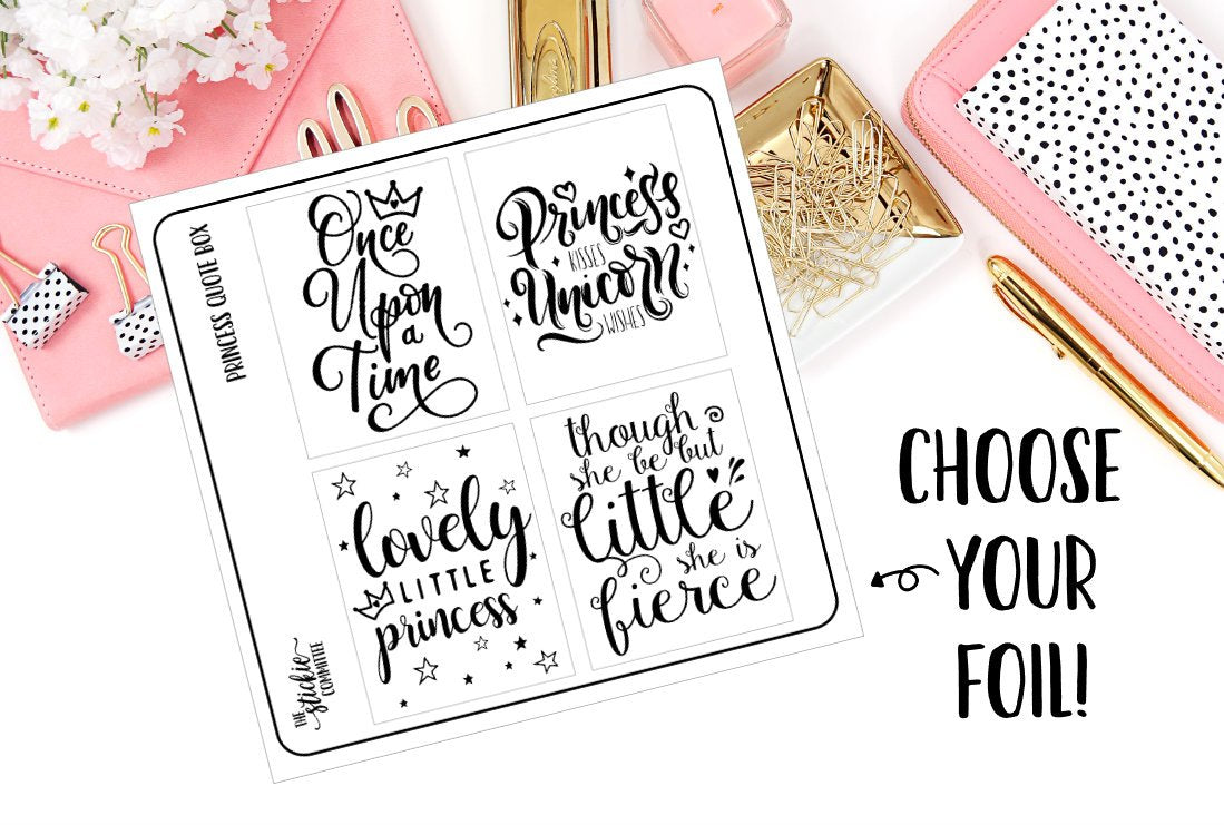 FOILED - Princess Quote Box - thestickiecommittee