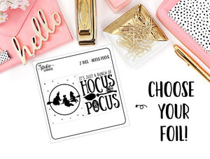 FOILED - 2 Tuesday // Hocus Pocus - thestickiecommittee