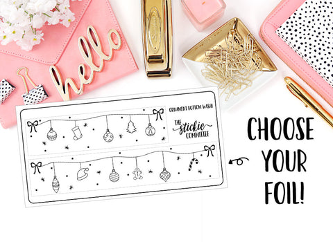 FOILED - Christmas Ornament Bottom Washi // Foil Planner Sticker - thestickiecommittee