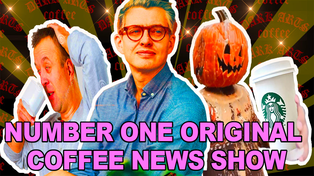 NUMBER ONE ORIGINAL COFFEE NEWS SHOW FOR YOU