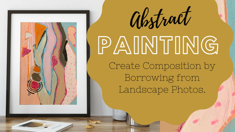 Skillshare Class Abstract Painting With Landscape Reference