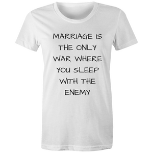 Marriage Is The Only War