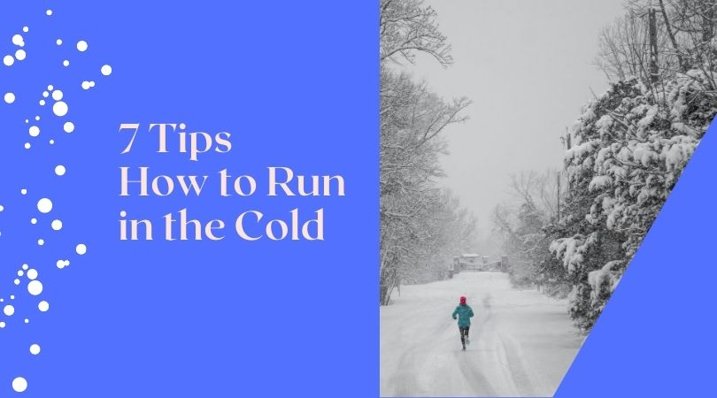 7 Tips How to Run in the Cold