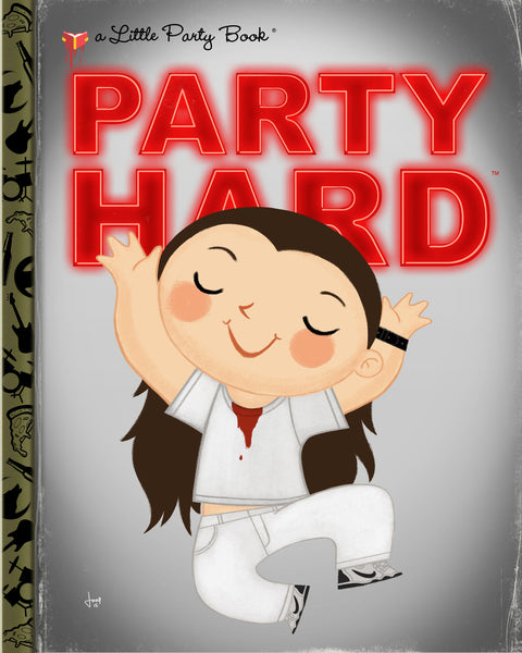 "Joey Spiotto ""Party Hard"" Print"