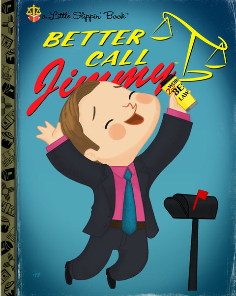"Joey Spiotto ""Better Call Jimmy"" Print"