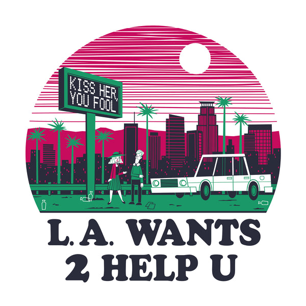 "Doug LaRocca ""L.A. Wants 2 Help U"" Print"