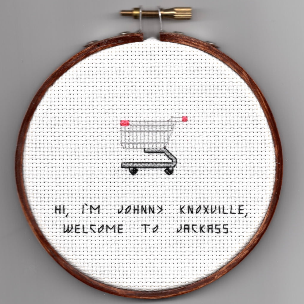 "Oh Sew Nerdy ""Hi, I'm Johnny Knoxville, welcome to Jackass."""