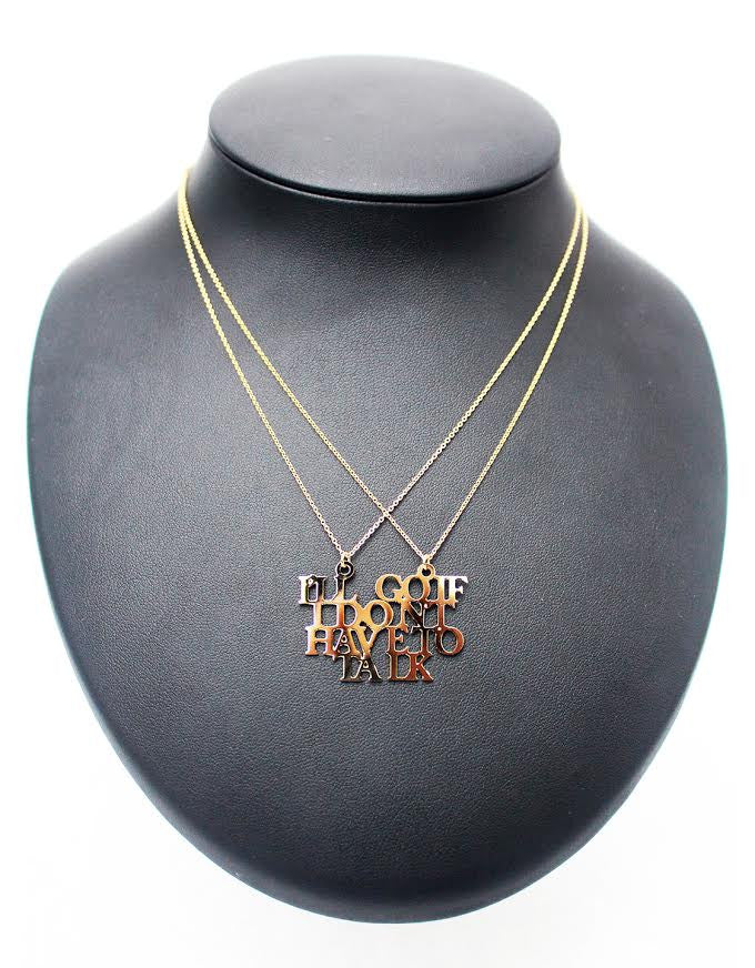 "Kiersten Essenpreis ""I'll Go If I Don't Have to Talk"" BFF Necklace"
