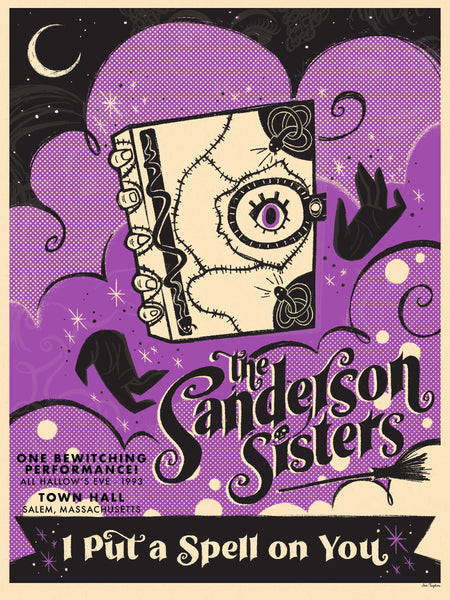 "Jen Taylor ""Sanderson Sisters - First Show in 300 Years"" Print"