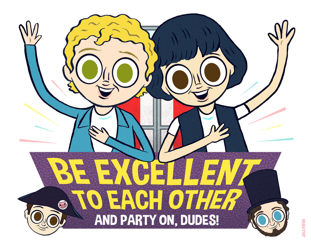 "Jellykoe ""Be Excellent"" Print"