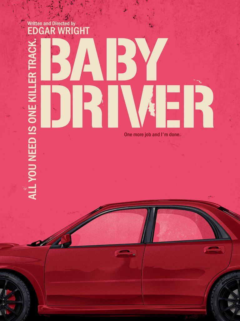 "Joshua Budich ""one more job and I'm done. (Baby Driver)"" Print"